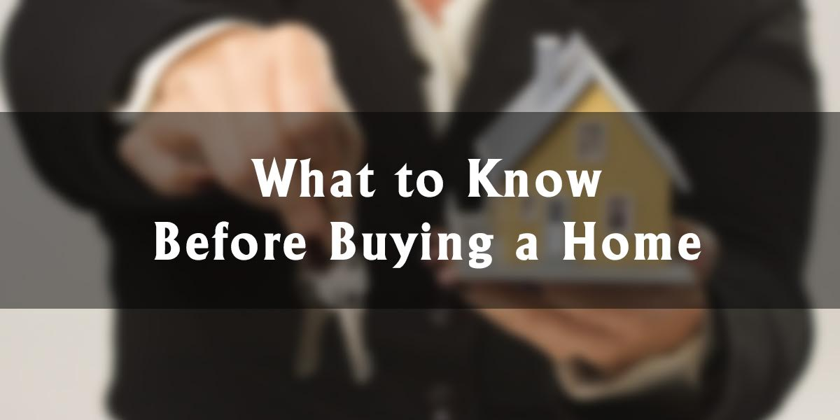 What to Know (and What to Avoid) Before Buying a Home