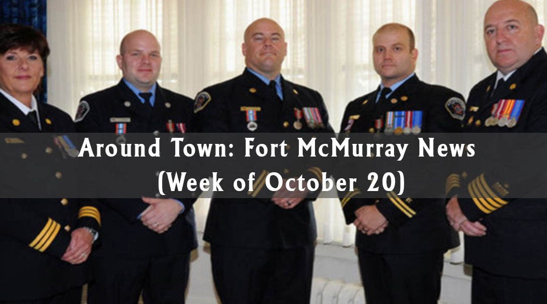 Around Town: Fort McMurray News (Week of October 20)