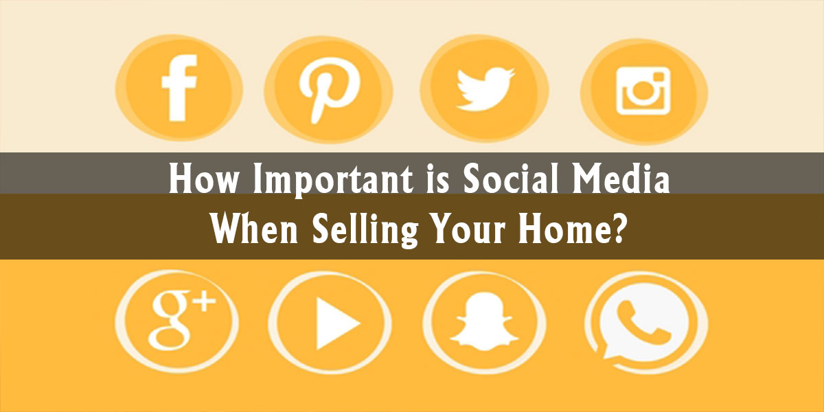 How Important is Social Media When Selling Your Home?