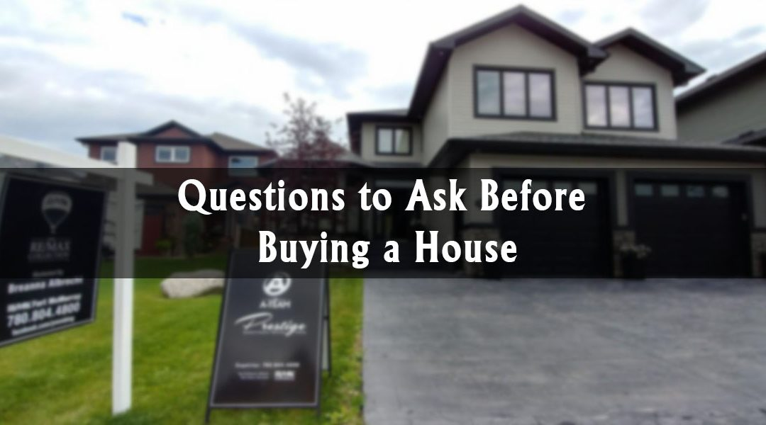 Questions to Ask Before Buying a House