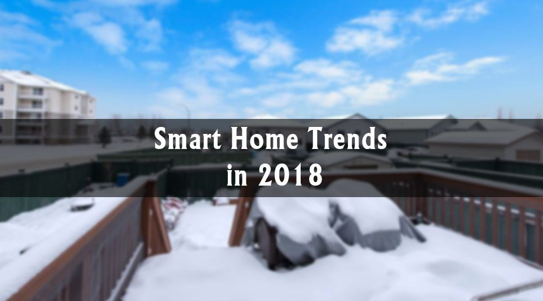 Smart Home Trends in 2018