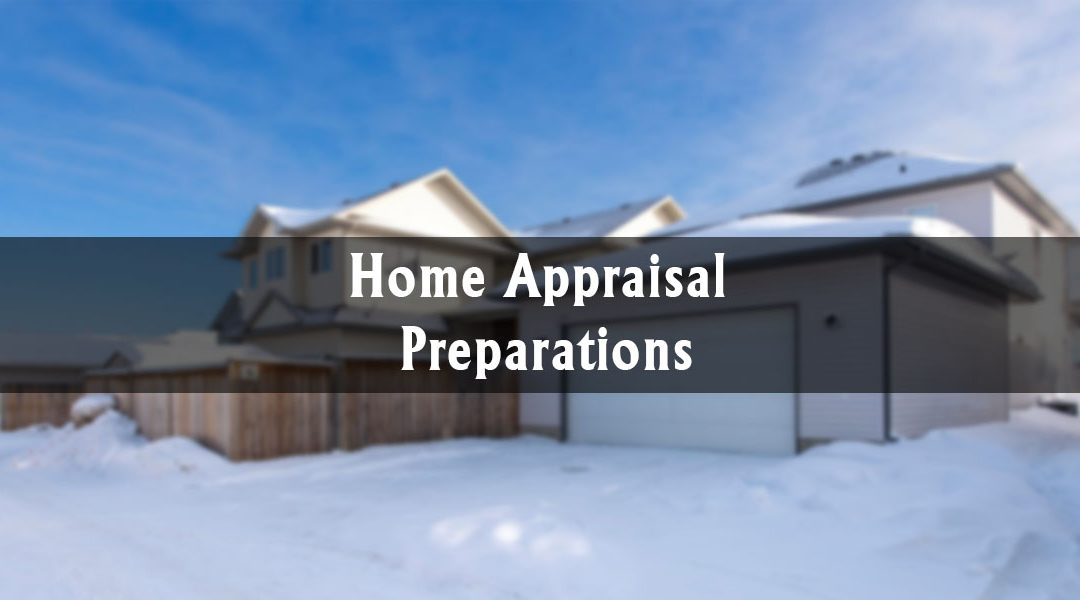 Preparing for a Home Appraisal