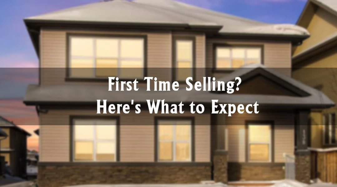 First Time Selling? Here's What to Expect