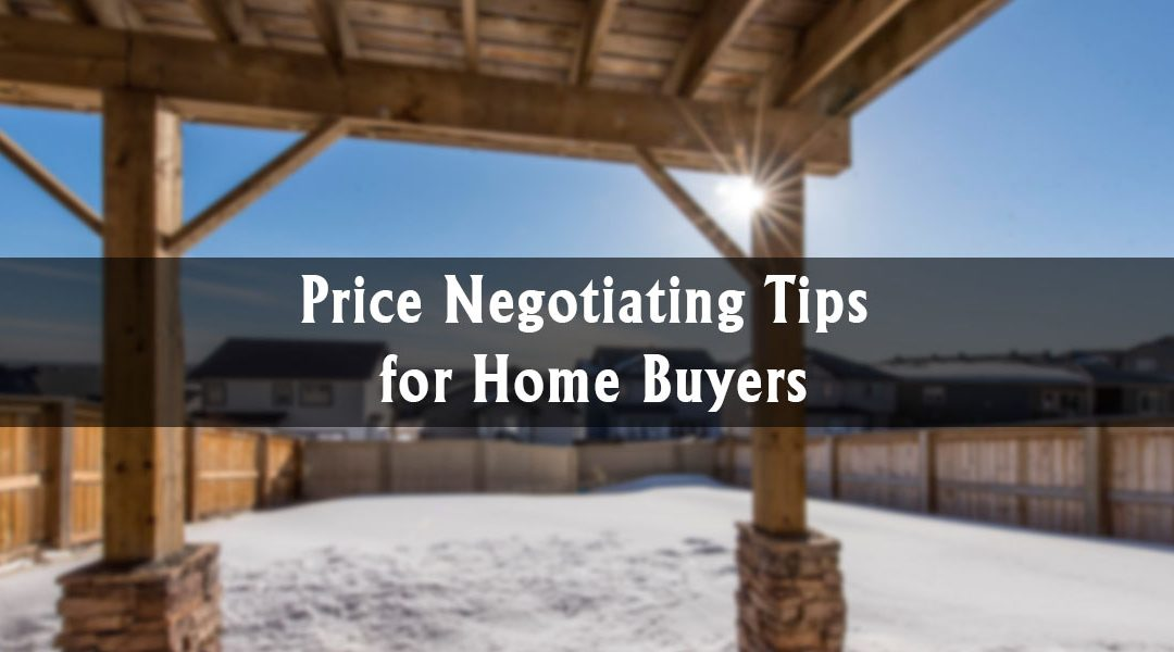 Price Negotiating Tips for Home Buyers