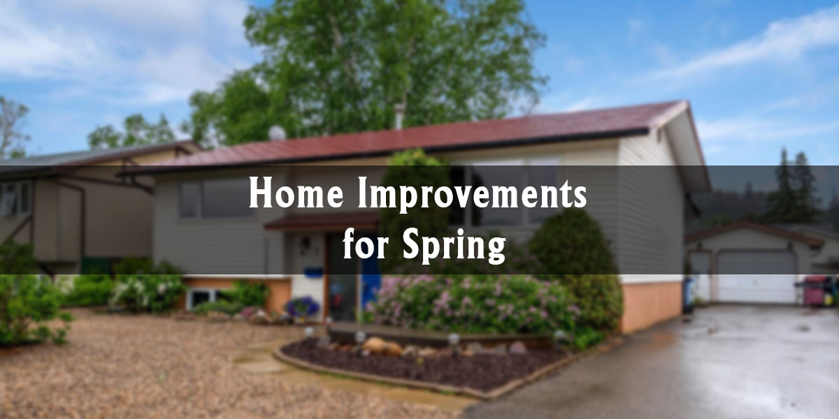 Home Improvements for Spring