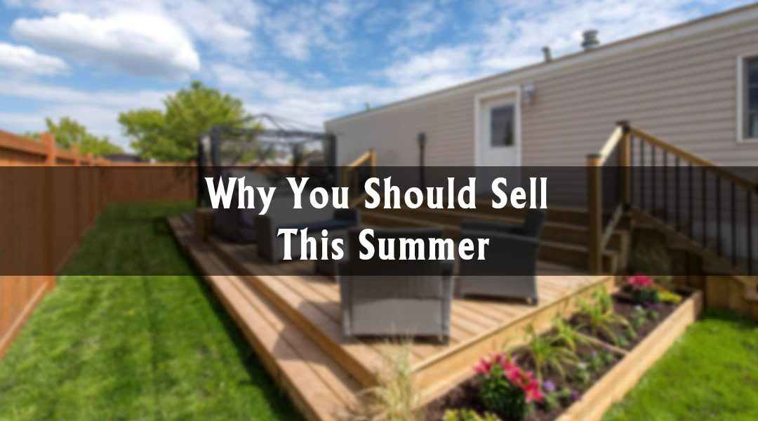 Why You Should Sell This Summer
