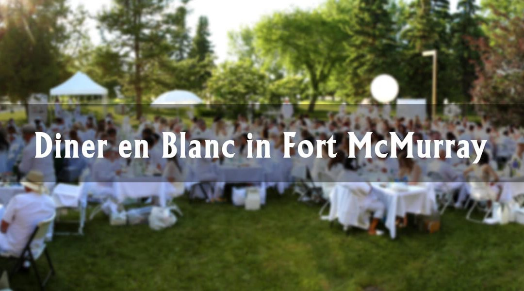 Diner en Blanc in Fort McMurray