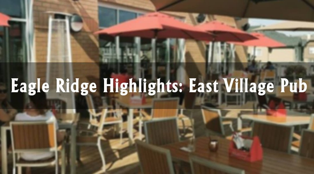 Eagle Ridge Highlights: East Village Pub