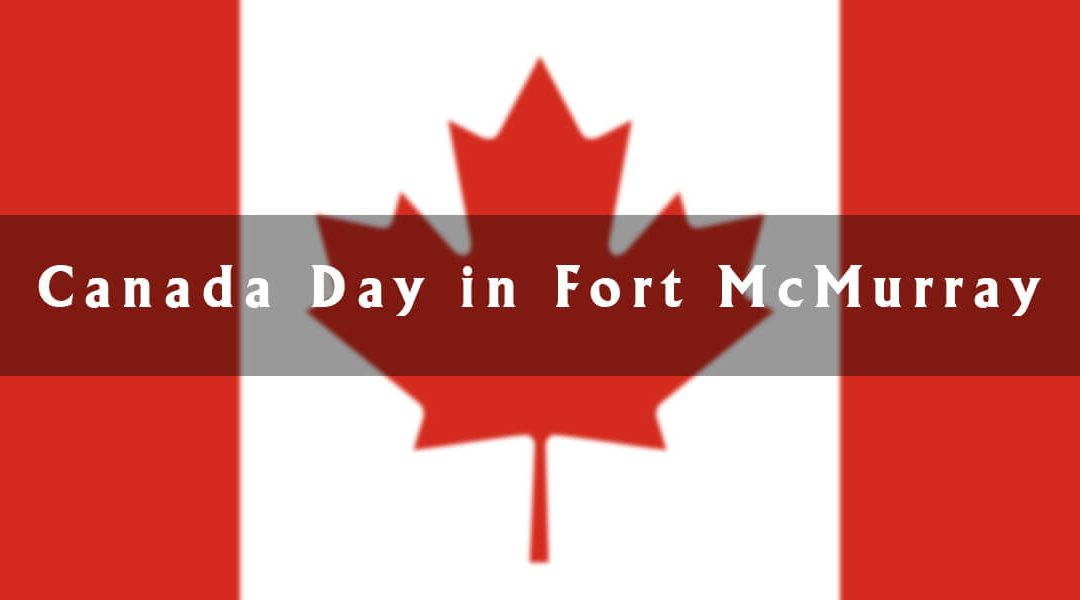 Canada Day in Fort McMurray
