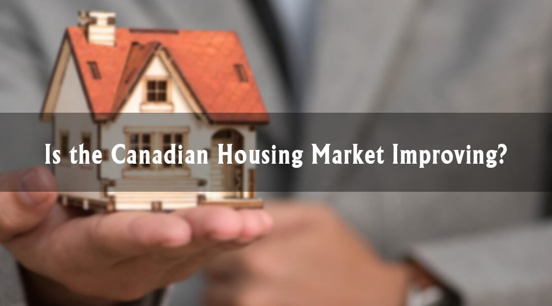 Is the Canadian Housing Market Set to Improve?
