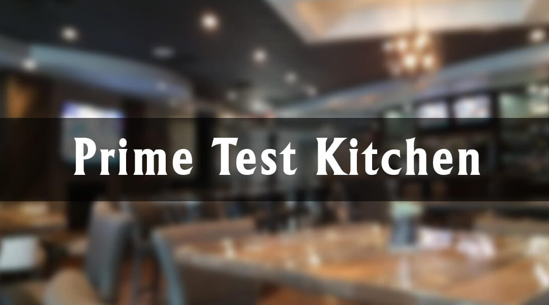 Prime Test Kitchen at the Merit Hotel and Suites