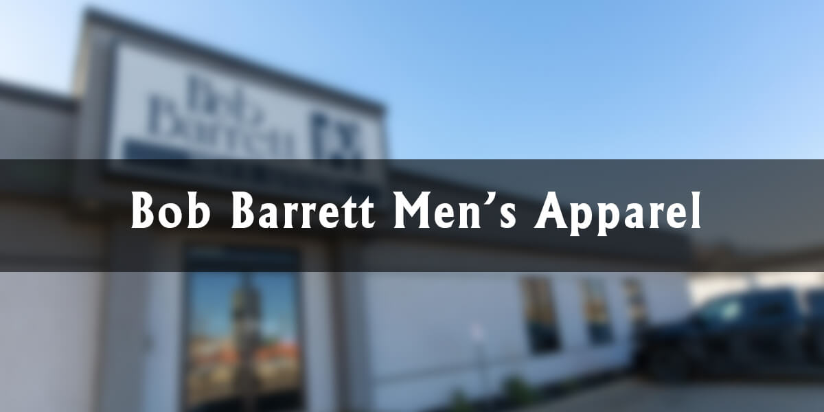 Downtown Highlights: Bob Barrett Men's Apparel