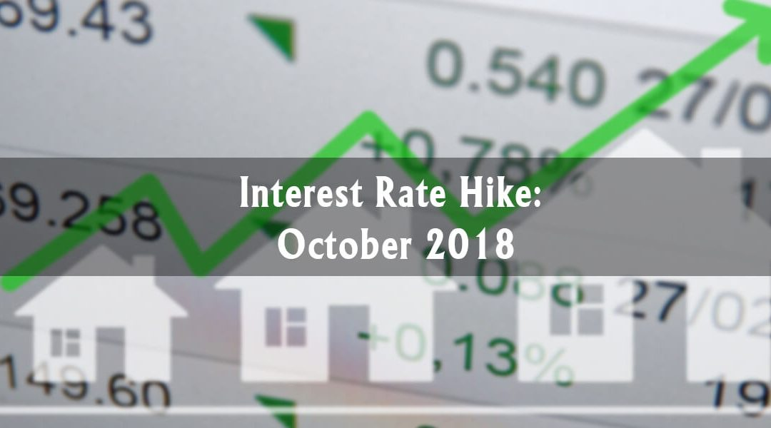 Interest Rate Hike: October 2018
