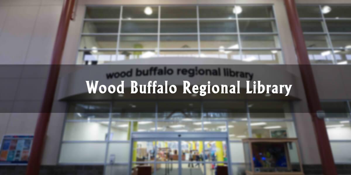 Downtown Highlights: Wood Buffalo Regional Library