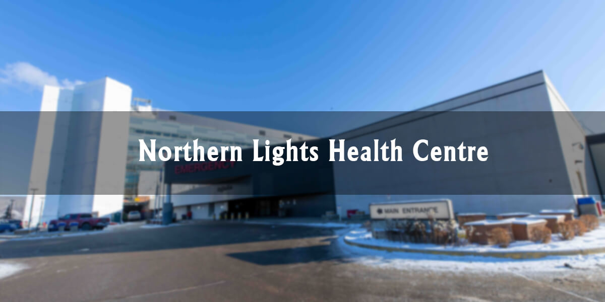 Northern Lights Regional Health Centre