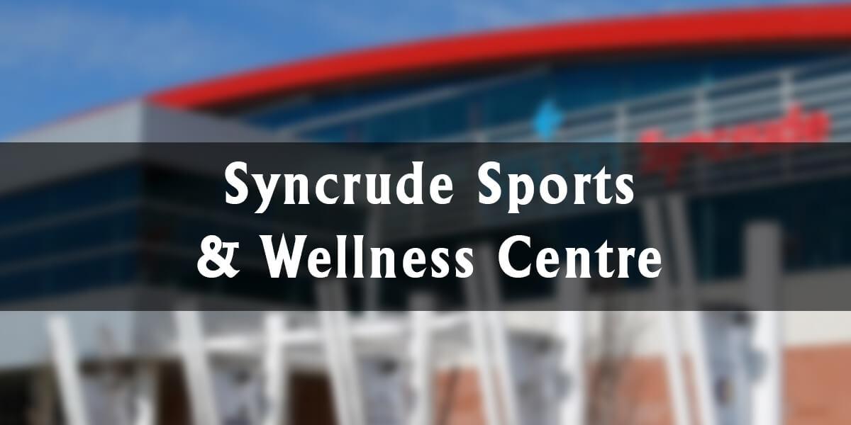 Syncrude Sports & Wellness Centre – Home to the Huskies