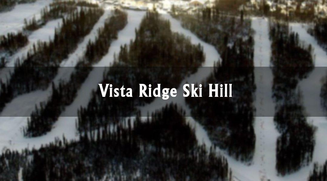 Vista Ridge Ski Hill