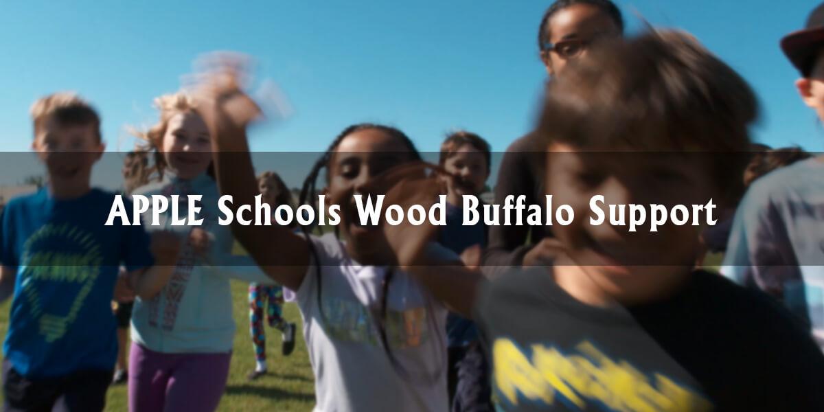 APPLE Schools Wood Buffalo Support