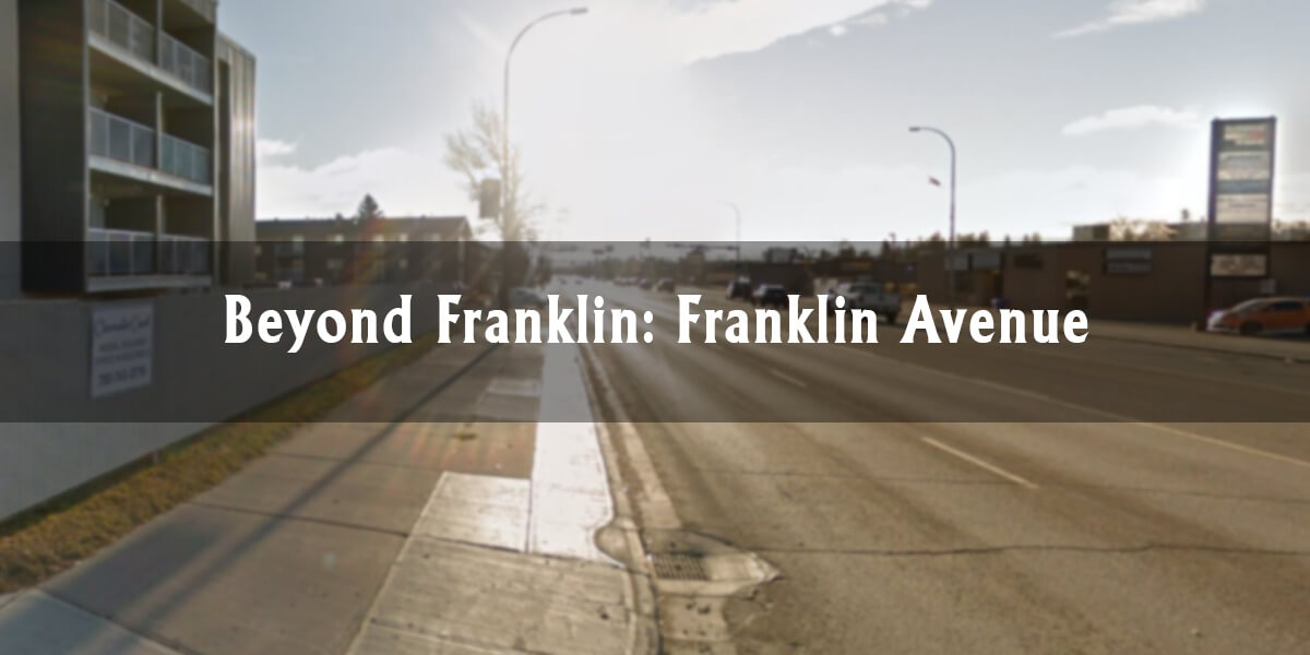Beyond Franklin: Franklin Avenue