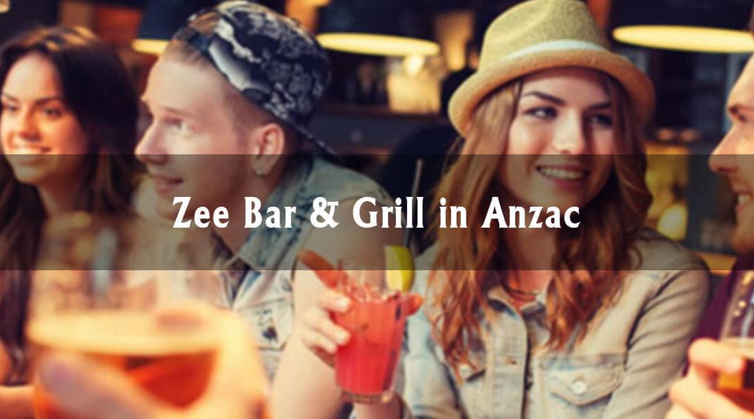 Anzac Highlights: Zee Bar & Grill