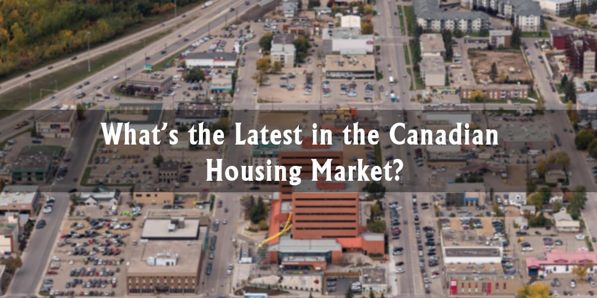 Canadian Housing Market (August 24)