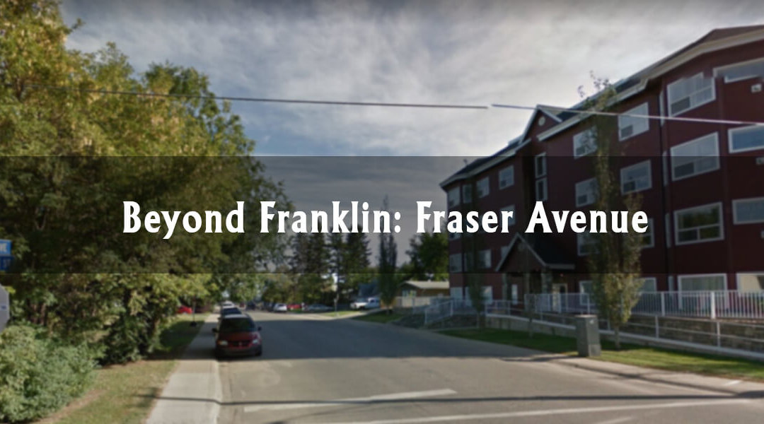 Beyond Franklin: Fraser Avenue