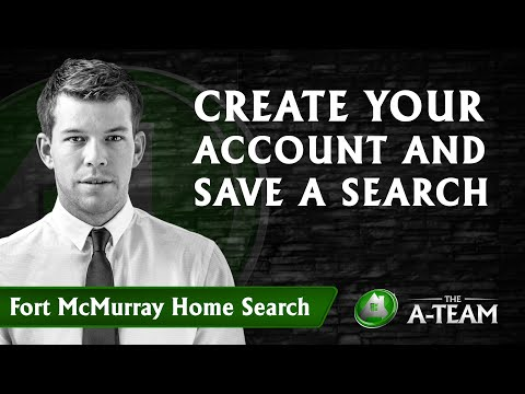 Fort McMurray Home Search - Create Your Account and Save a Search